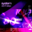 System Don't Stop