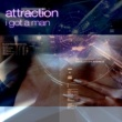Attraction I Got a Man (Instrumental)