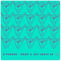 B-Phreak Drop