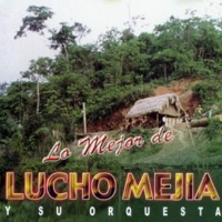 Lucho Mejía y su Orquesta Agüita de Phutiña