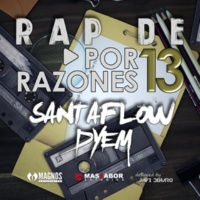 Santafow&Dyem Rap De: Por 13 Razones