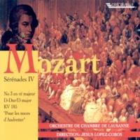 """Orchestre de Chambre de Lausanne Serenade No. 3 in D Major, K. 185 """"Pour les noces d'Andretter"""": V. Andante grazioso"""