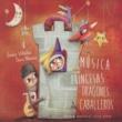 Emilio Villalba&Sara Marina Música Princesas Dragones Caballeros, Música Medieval para Niños
