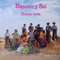 Bayunco y Sal Con Mis Gentes
