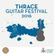Various Artists Thrace Guitar Festival 2016