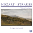The English Brass Ensemble Mozart - Strauss: Works for Brass Quintet