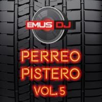 Emus DJ Perreo Pistero 5