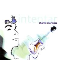 Charlie Martínez/Elvio Dirito Me Quedo