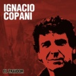 Ignacio Copani El Traidor