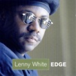 Lenny White Edge