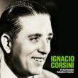 Ignacio Corsini El Inolvidable Caballero Cantor