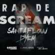 Santaflow&Dyem Rap de Scream