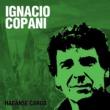 Ignacio Copani Háganse Cargo