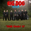 Big Dog Revue Still Doin' It