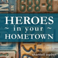 Shantell Ogden Heroes in Your Hometown