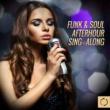 Vee Sing Zone Funk & Soul Afterhour Sing - Along