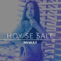 Miway Hoy Se Sale