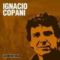 Ignacio Copani La Mentira