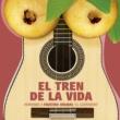 """Various  Artists El Tren de la Vida: Homenaje a Faustino Oramas """"El Guayabero"""""""
