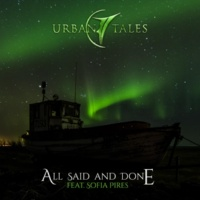 Urban Tales/Sofia Pires All Said and Done
