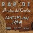 Santaflow&Dyem Rap de Piratas del Caribe