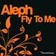 Aleph Fly to Me (Hard Version)