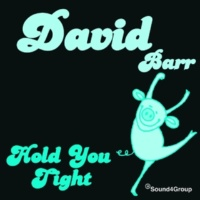 David Barr Hold You Tight (1)