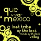 Lost Tribe Of The Lost Minds O Que Viva Mexico (Green Gras No Vocal Mix)