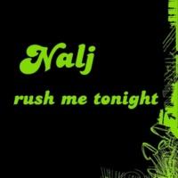 Nalj Rush Me Tonight (Bonus Beat)