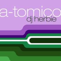 Dj Herbie A-tomico