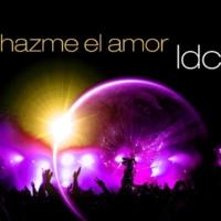 Ldc Hazme El Amor