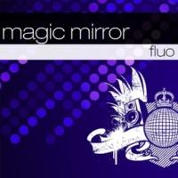 Fluo Magic Mirror