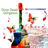 Francie Conway Drop Dead Gorgeous