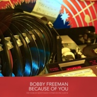 Bobby Freeman Because of You