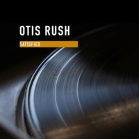 Otis Rush Groaning the Blues