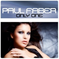 Paul&Faber Only One  (Radio Version)