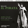 Maria Callas Bellini: Il pirata (1959 - New York) - Callas Live Remastered