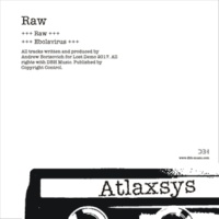 Atlaxsys Raw (Original Mix)