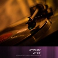 Howlin´ Wolf Down In the Bottom
