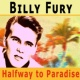 Billy Fury Halfway to Paradise