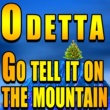 Odetta Go Tell It On the Mountain