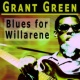 Grant Green Blues for Willarene