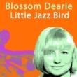 Blossom Dearie Little Jazz Bird