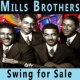 Mills Brothers Swing for Sale
