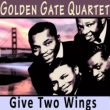 Golden Gate Quartet Travellin' Shoes