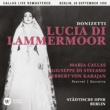 Maria Callas Donizetti: Lucia di Lammermoor (1955 - Berlin) - Callas Live Remastered