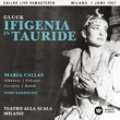 Maria Callas Gluck: Ifigenia in Tauride (1957 - Milan) - Callas Live Remastered