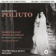 Maria Callas Donizetti: Poliuto (1960 - Milan) - Callas Live Remastered