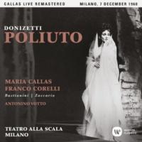 """Maria Callas Poliuto, Act 1: """"Fin ché si compia il rito"""" (Nearco, Christian, Paolina) [Live]"""