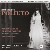 "Maria Callas Poliuto, Act 2: ""Sfolgorò divino raggio"" (Poliuto) [Live]"